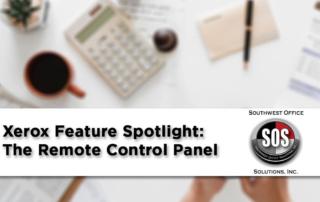 Xerox Feature Spotlight: The Remote Control Panel